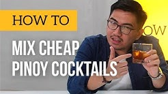 Cheap pinoy cocktails and how to make them