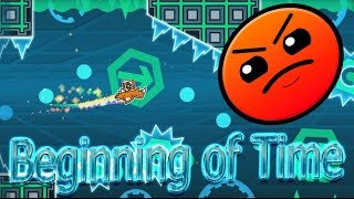 Beginning of Time by Viprin (HARDER) - Уровни Geometry Dash #4