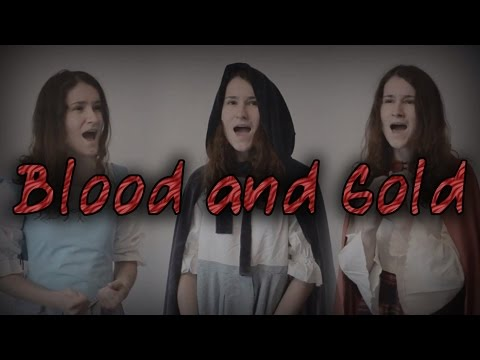 Blood and Gold (Traditional) | Lorelai