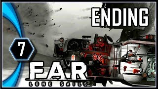 FAR: Lone Sails Ending Gameplay PC - Outrun the Volcano [Part 7]