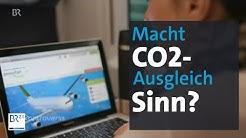 Klimaschutz: Wie sinnvoll ist CO2-Kompensation? | Kontrovers | BR Fernsehen | BR24
