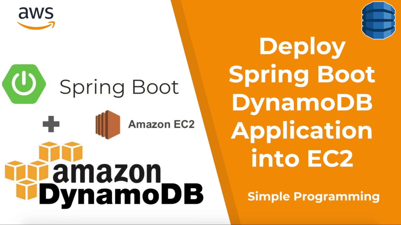 Amazon Web Services | Deploy Spring Boot with AWS DynamoDB into EC2 |  Example | Simple Programming