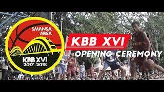 KBB XVI (Ke-16) - OPENING CEREMONY   LetsVlog #7 #latevideo