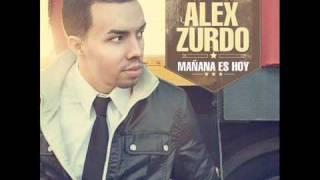 Nadie Como Tu - Alex Zurdo ★Mañana Es Hoy★ / REGGAETON 2012