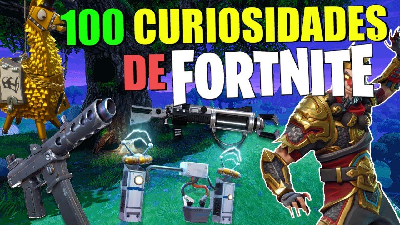 100 CURIOSIDADES DE FORTNITE