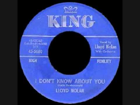 Lloyd Nolan - I Don't Know About You