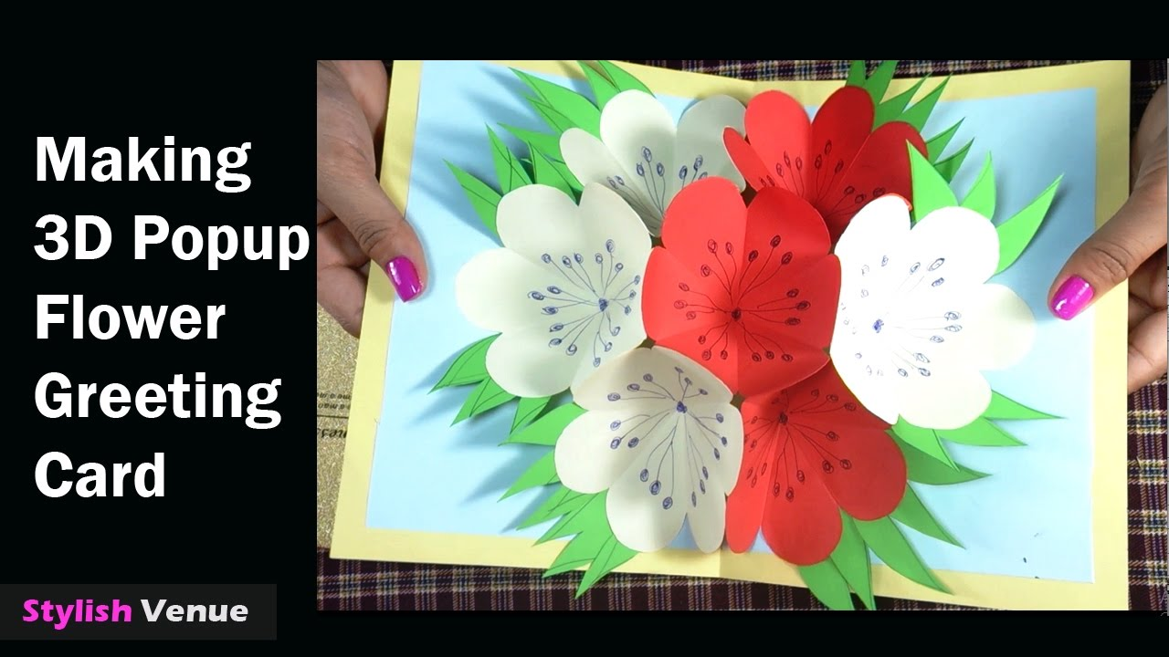 How To Make 3d Flower Popup Greeting Cards Diy Cards Making