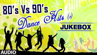 80's Vs 90's Dance Hits | Audio Jukebox | Bollywood Top Dance Songs