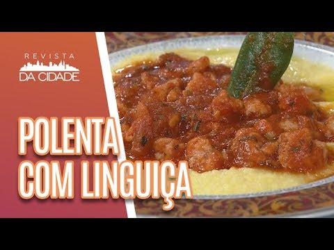 Receita De Polenta Com Linguiça - Revista Da Cidade (02/05/18)