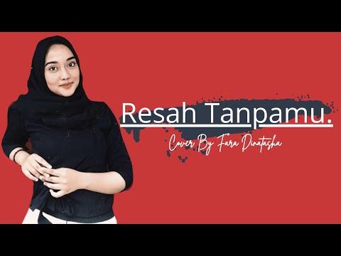 Free Download Resah Tanpamu - Titi Kamal Feat Anji - Cover By Faradinatashaa Feat Aron Mp3 dan Mp4
