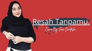 Gambar cover Resah Tanpamu - Titi Kamal feat Anji - Cover By Faradinatashaa feat Aron