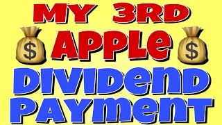 APPLE - My 3rd Dividend Payment From AAPL