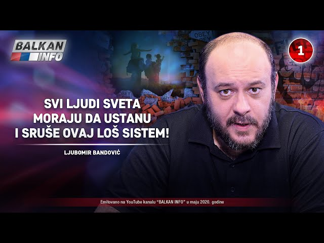 INTERVJU: Ljubomir Bandović - Svi ljudi sveta moraju da ustanu i sruše ovaj loš sistem! (31.5.2020)