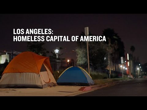 Los Angeles: Homeless Capital of America