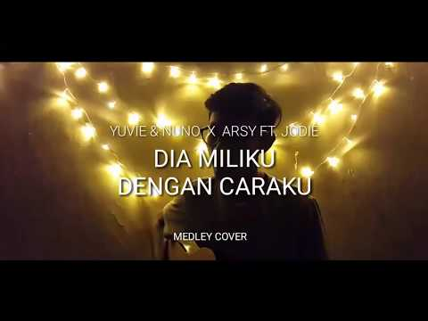 Download Lagu YOVIE & NUNO X ARSY FT. JODIE - Dia milikku x Dengan Caraku (Midley CoVer)