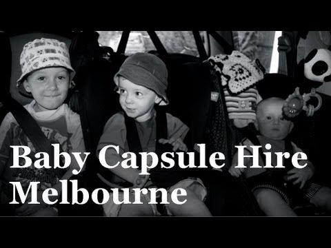 Baby Capsule Hire Melbourne - Baby Capsule Installation, Car Seat Fitters, Baby Seat Fitting