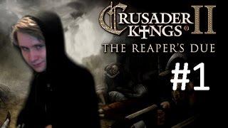 CK2 Reaper's Due - Immortal Ruler? - Part 1: A New Hope