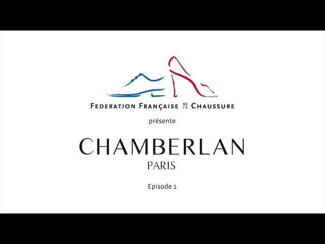 Chamberlan - la chaussure sur-mesure fabriquée en France - épisode 1