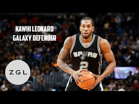 Kawhi Leonard Defense Mix - Galaxy Defender