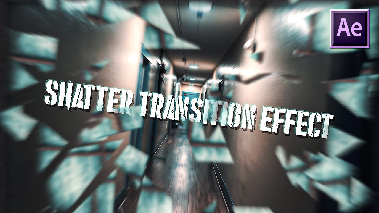 Shatter Transition Effect (Door, Glass, Brick Wall) | After Effects CC 2020 Tutorial