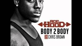 Ace hood - Body 2 Body ft. Chris Brown