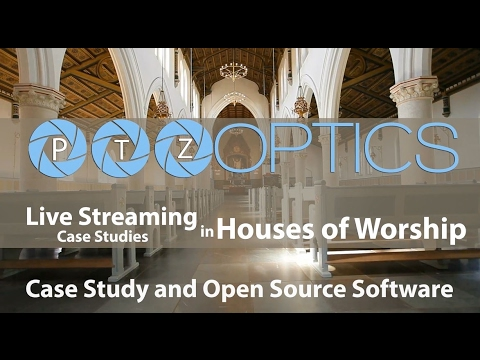 Case Studies and Open Source Software in Churches w/ DVeStore & Sirius Live