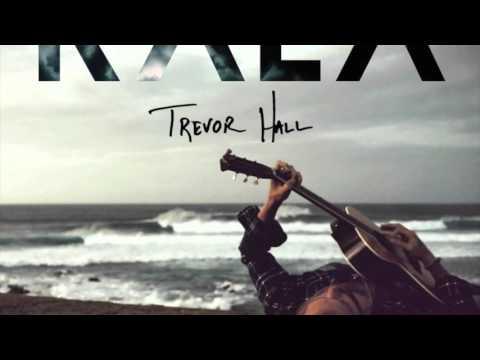 Trevor Hall - Forgive Feat. Luka Lesson (With Lyrics)