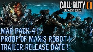 Black Ops 2 Zombies Map Pack 4/DLC 4 Trailer Release Date + Proof Of The Giant Robots Existence !
