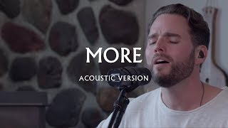 More (Acoustic Version) - Jeremy Riddle | MORE