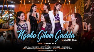 NGOKE GITEM GADDA | MARPI BAM | GALO VIDEO SONG