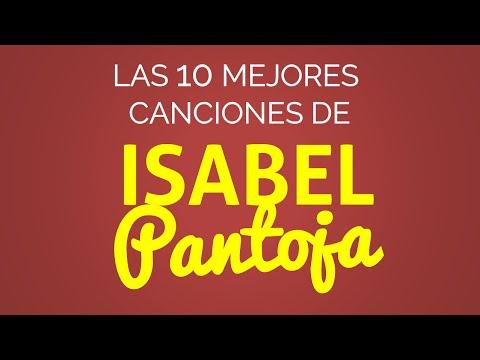 Las 10 mejores canciones de ISABEL PANTOJA