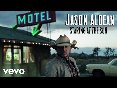 Jason Aldean - Staring at the Sun (Audio Only)