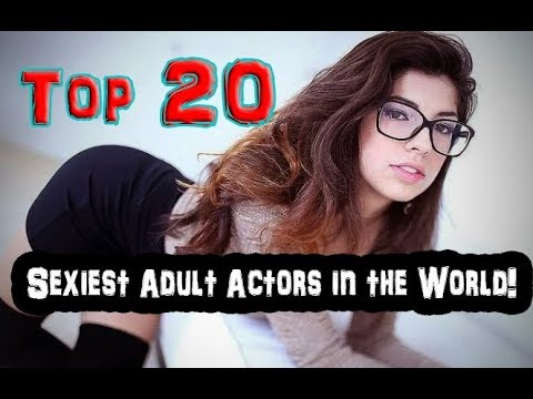 Top 20 Sexiest Adult Actors in the World 2017 !  Latest Updates