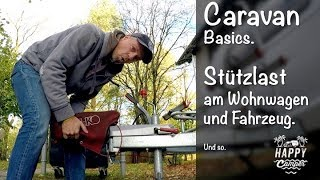 HAPPY CAMPING |  🚨 Stützlast am Wohnwagen und Kfz.