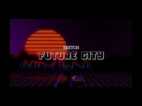 Namtab Music - ( Future City  ) Sketch #futurecity