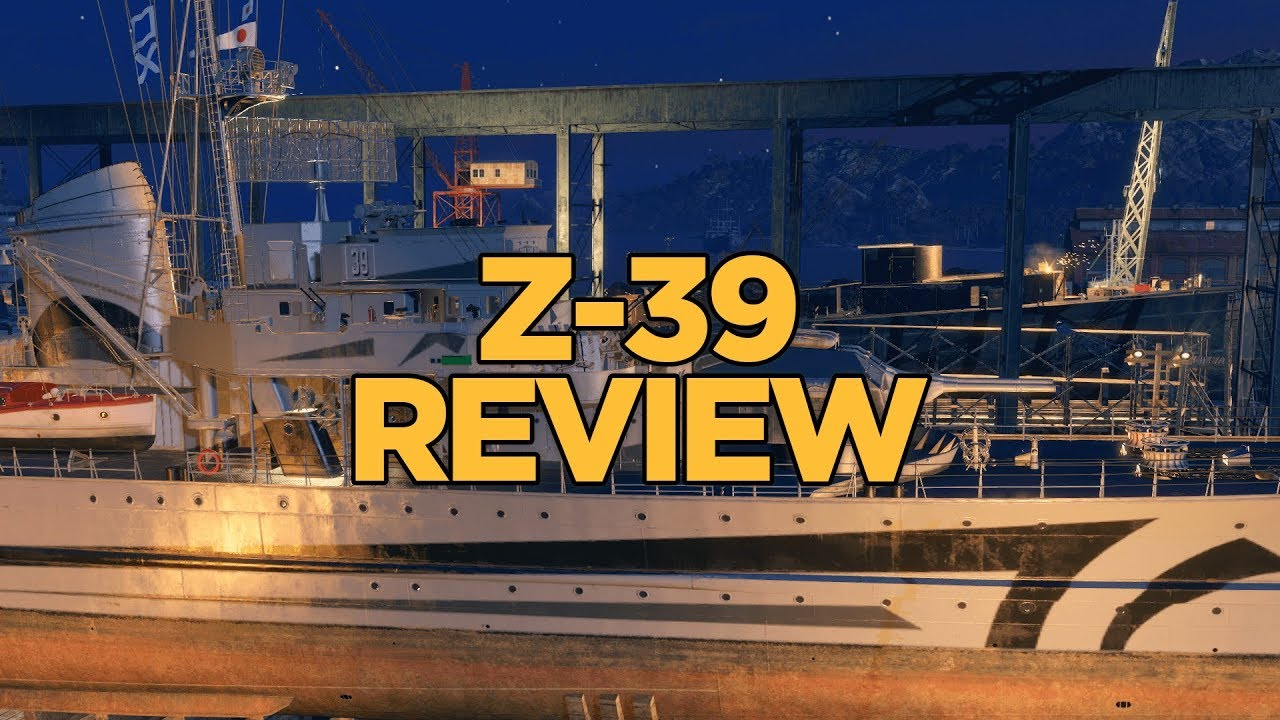 World Of Warships  Z39 Review Youtube
