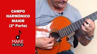 Baixar Emerson Gonçalves | Make Música | Campo Harmônico Maior (Parte 2)
