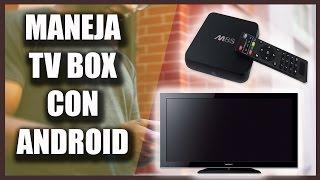 INCREIBLE!! • Como Manejar El Tv Box Con Mi Celular Android 2017