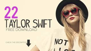 [Free Download] Taylor Swift - 22