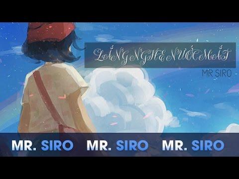 Lắng Nghe Nước Mắt - Mr. Siro (Lyrics Video)