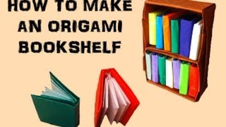 How To Make An Origami Bookshelf