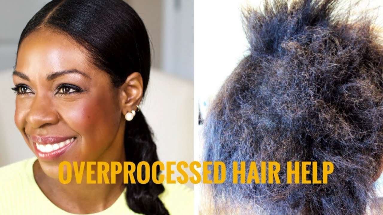 Signs Your Relaxed Hair Is Over Processed Tips To Fix It Style Domination Youtube