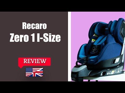 Recaro Zero.1 I Size - Child Car Seat FULL Review