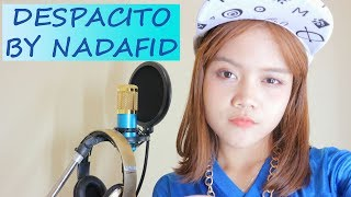 Gambar cover [COVER] NADAFID - DESPACITO (FULL WITH RAP) song by (LUIS FONSI FT. DADDY YANKEE)