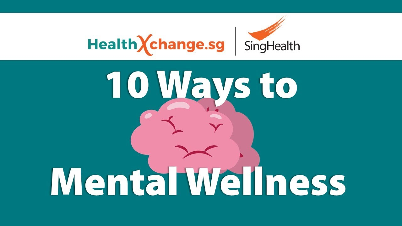 10 Ways to Your Mental Wellness