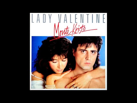 Monte Kristo - Lady Valentine (Version 45T)