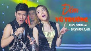 Quách Thành Danh ft Saka Trương Tuyền - LK Nhạc Trữ Tình Mới Và Hay Nhất Của Quách Thành Danh