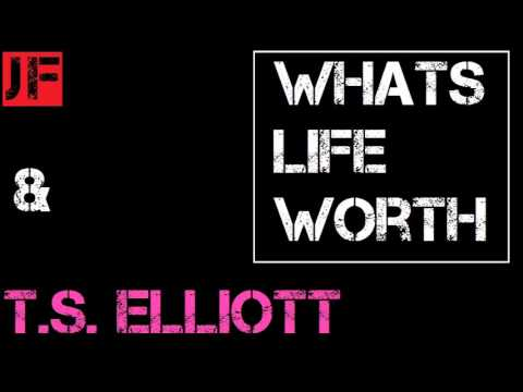 JF & T.S. Elliott - Whats Life Worth