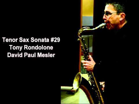 Tenor Sax Sonata #29 -- Tony Rondolone, David Paul Mesler