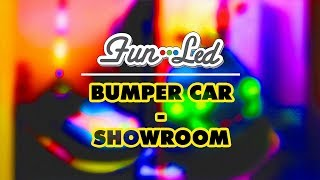 FUN-LED - Bumper Car - Showroom